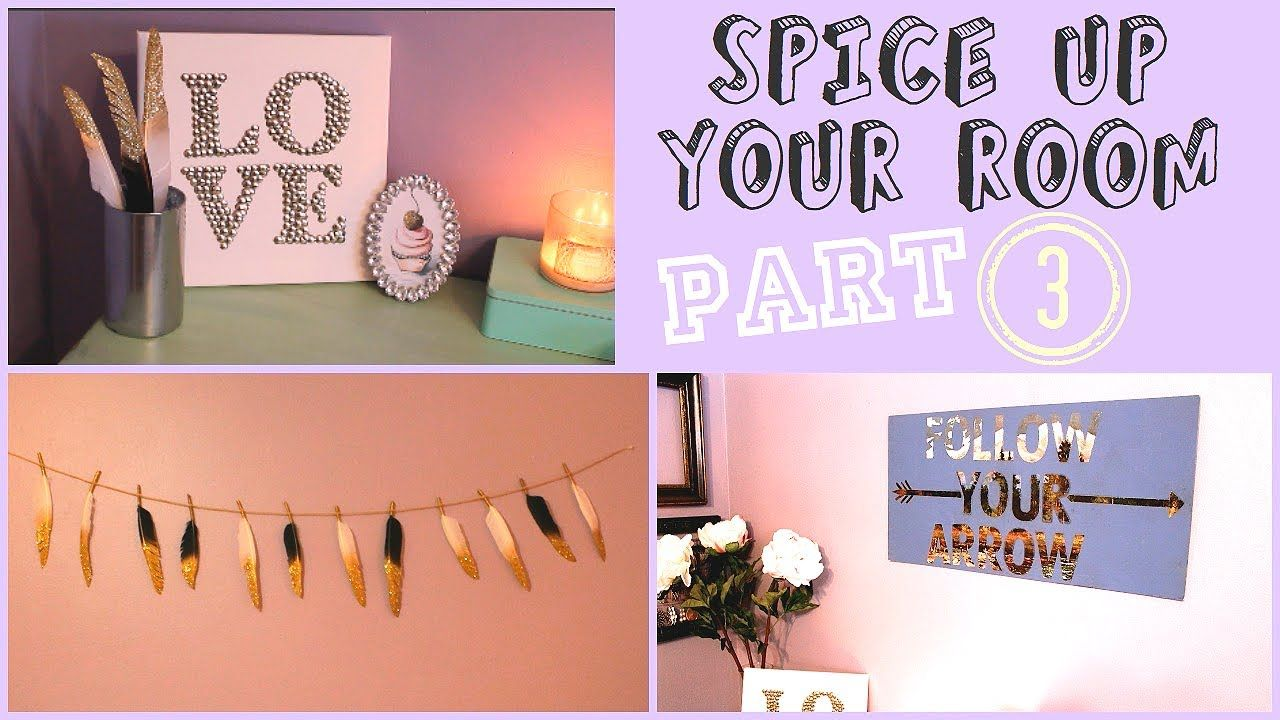 Wonderful Spice Up Your Room Part 3!! 3 Easy U0026 Affordable DIY Projects
