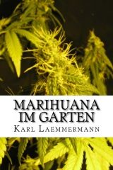 Marihuana im Garten