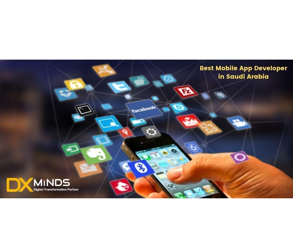 Top 7 Mobile App Development Companies In Saudi Arabia Riyadh Jeddah Mobile App Development Companies Mobile App Development App Development Companies