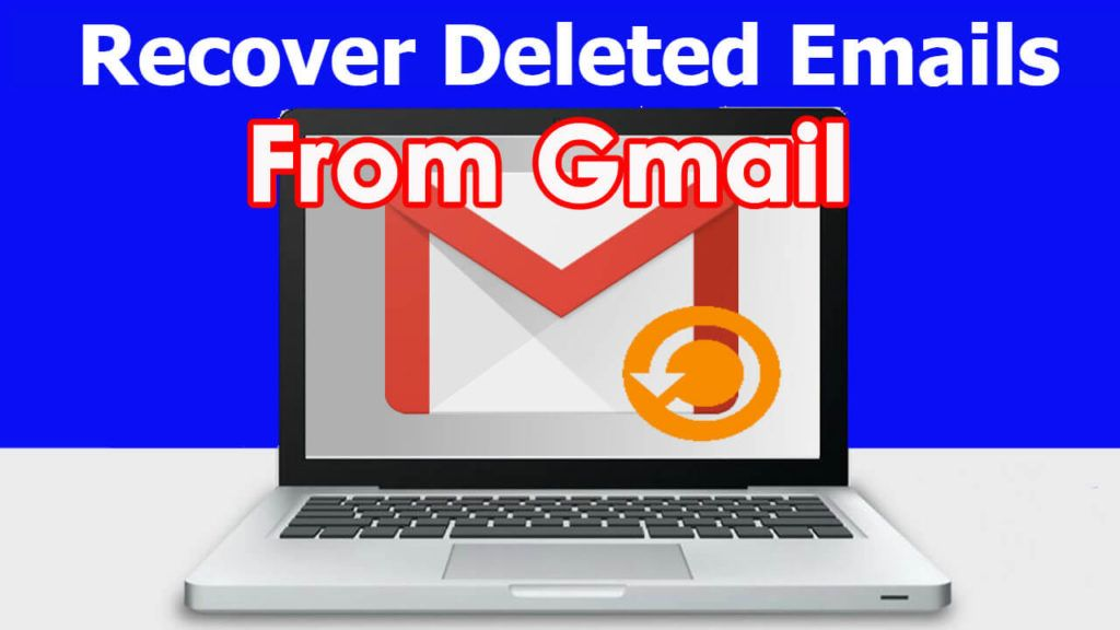 How To Recover Deleted Emails From Gmail Outlook Hotmail And Yahoo Gmail Email Recover