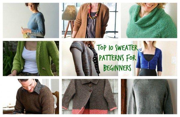 Top Ten Sweater Patterns For Beginners Knittingcraft Gossip