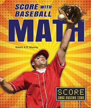 How Do You Figure Out A Player S Batting Average Which Stadium Has The Biggest Outfield Score With Baseball Math Uses A Variety O Baseball Sports Skills Math
