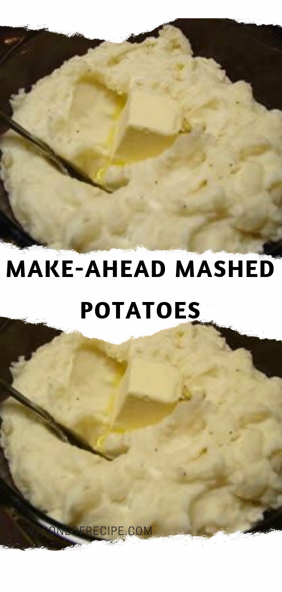 Simple Easy And Cheesy My Whole Family Loves This Recipe So Much If It Were For Them I D Be Make Ahead Mashed Potatoes Mashed Potatoes Sour Cream Potatoes