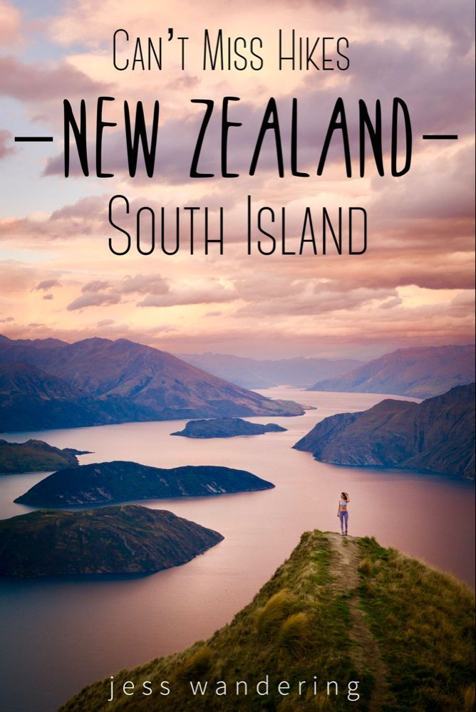 Must Do Hikes On New Zealands South Island