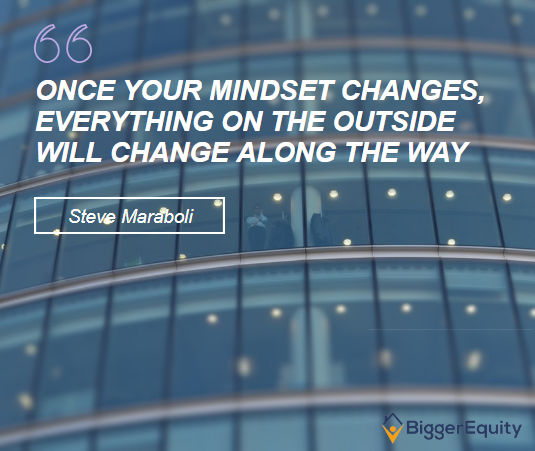 Once Your Mindset Changes, Everything On The Outside Will Change Along The  Way! #