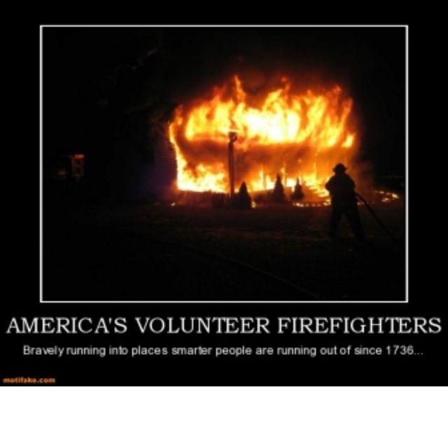 Volunteers Volunteer Firefighter Volunteer Firefighter Quotes Firefighter