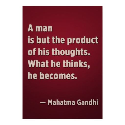 A Man Is But The Product Of His Thoughts Gandhi Poster Zazzle Com Quotes Thoughts Quote Posters
