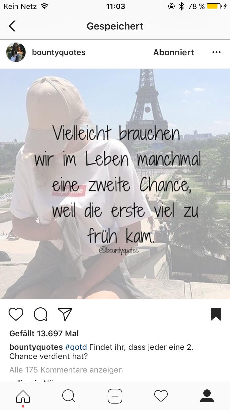 Pin Von Kathe Auf Sprüche Zweite Chance Sprüche Und Anzeigen