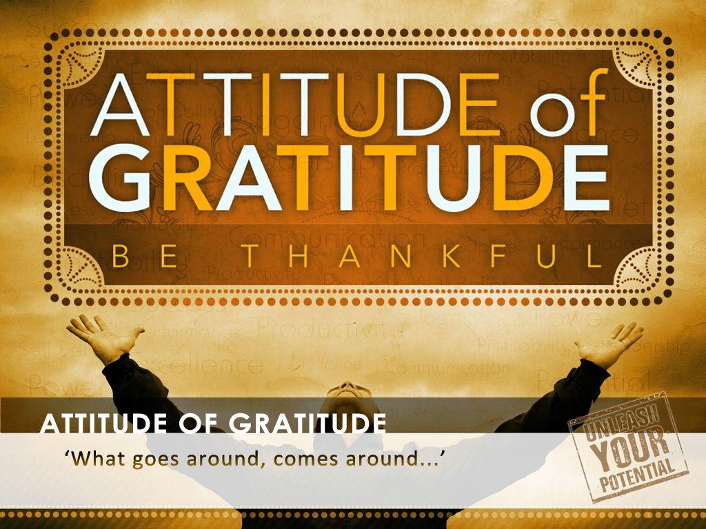 Topic V The Most Potent Attitude Of Gratitude