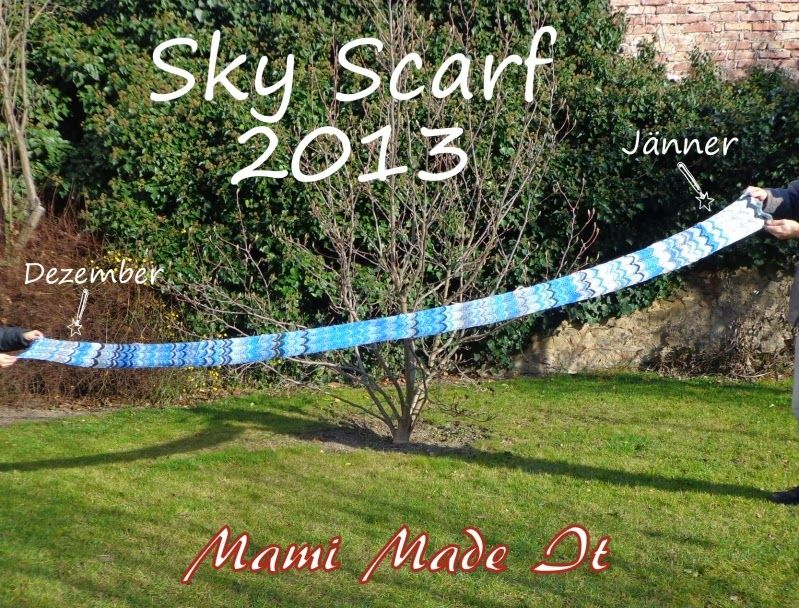 Mami Made It: I Present my Sky Scarf 2013 - Ich präsentiere meinen Sky Scarf 2013