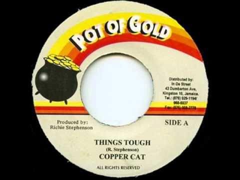Copper Cat - Tings Tuff --- R I P  --- Label : Pot Of Gold