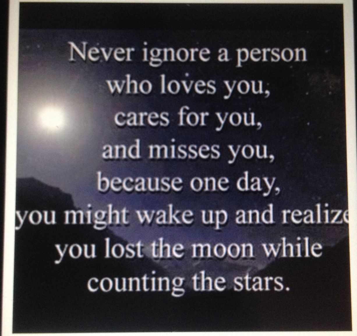 You Lost The Moon While Counting The Stars : Quotes And Sayings