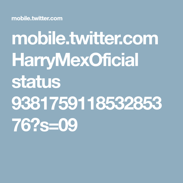 mobile.twitter.com HarryMexOficial status 938175911853285376?s=09