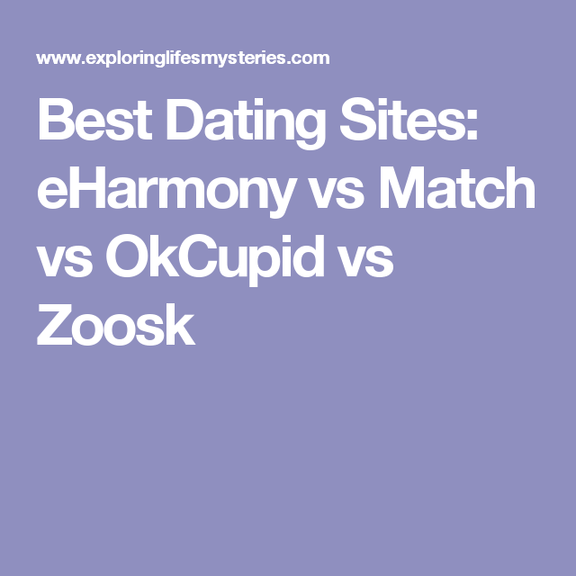 Match vs okcupid vs eharmony