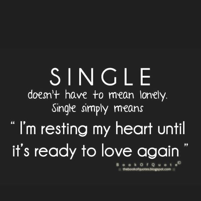 For All My Single Ladies Inspirational Quotes Love Quotes Life Quotes