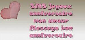 Sms Joyeux Anniversaire Mon Amour Message Bon Anniversaire