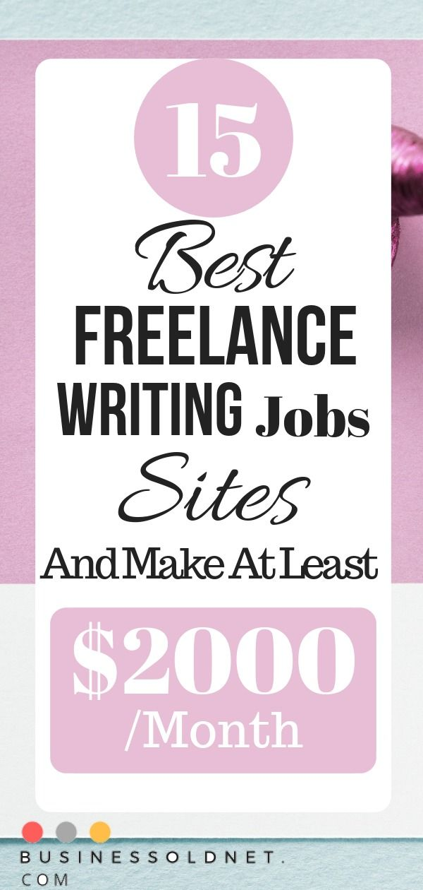 006 Top 15 Best Freelance Writing Jobs Sites In 2019 Writing