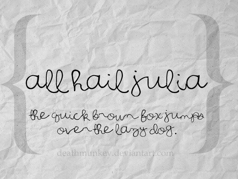 All Hail Julia Font | dafont com | J: is for Julia | Fonts