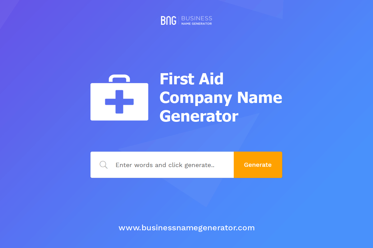 First Aid Company Name Generator With Images Company Name