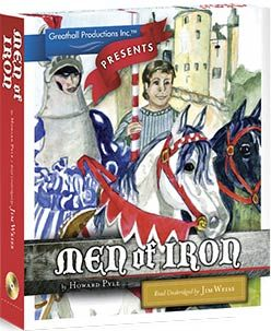 Men of Iron by Howard Pyle, narrated by Jim Weiss--Christmas present for D?