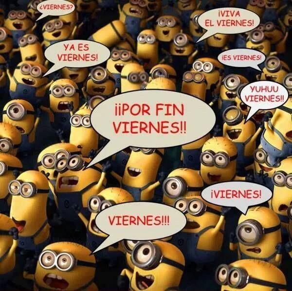 Manifestación De Alegría De Los Minions Por Ser Viernes Spanish Jokes Classroom Memes Spanish Humor