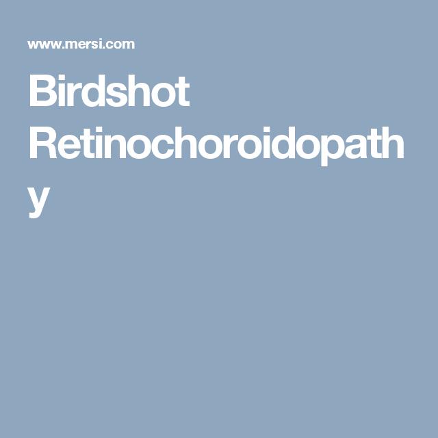 Birdshot Retinochoroidopathy