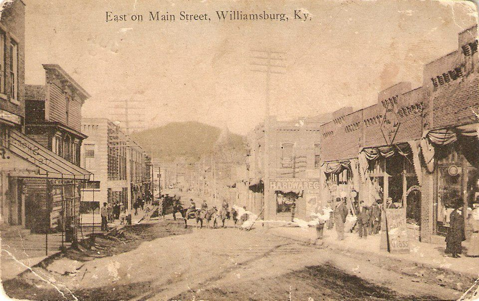 Main Street Williamsburgwhitley County Ky My Old Kentucky Home