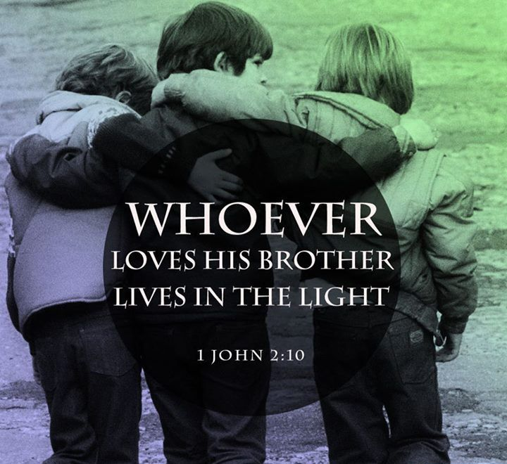 whoever loves his brother love quotes faith bible