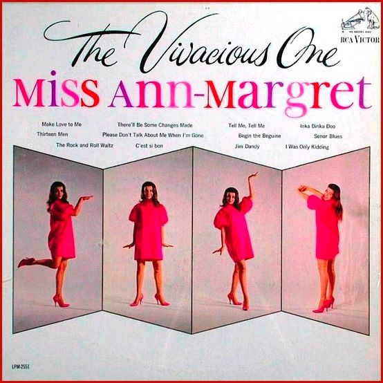 The Vivacious One 1962 Rca By Ann Margret Her Third Lp Ann Margret Album Sleeves Greatest Album Covers