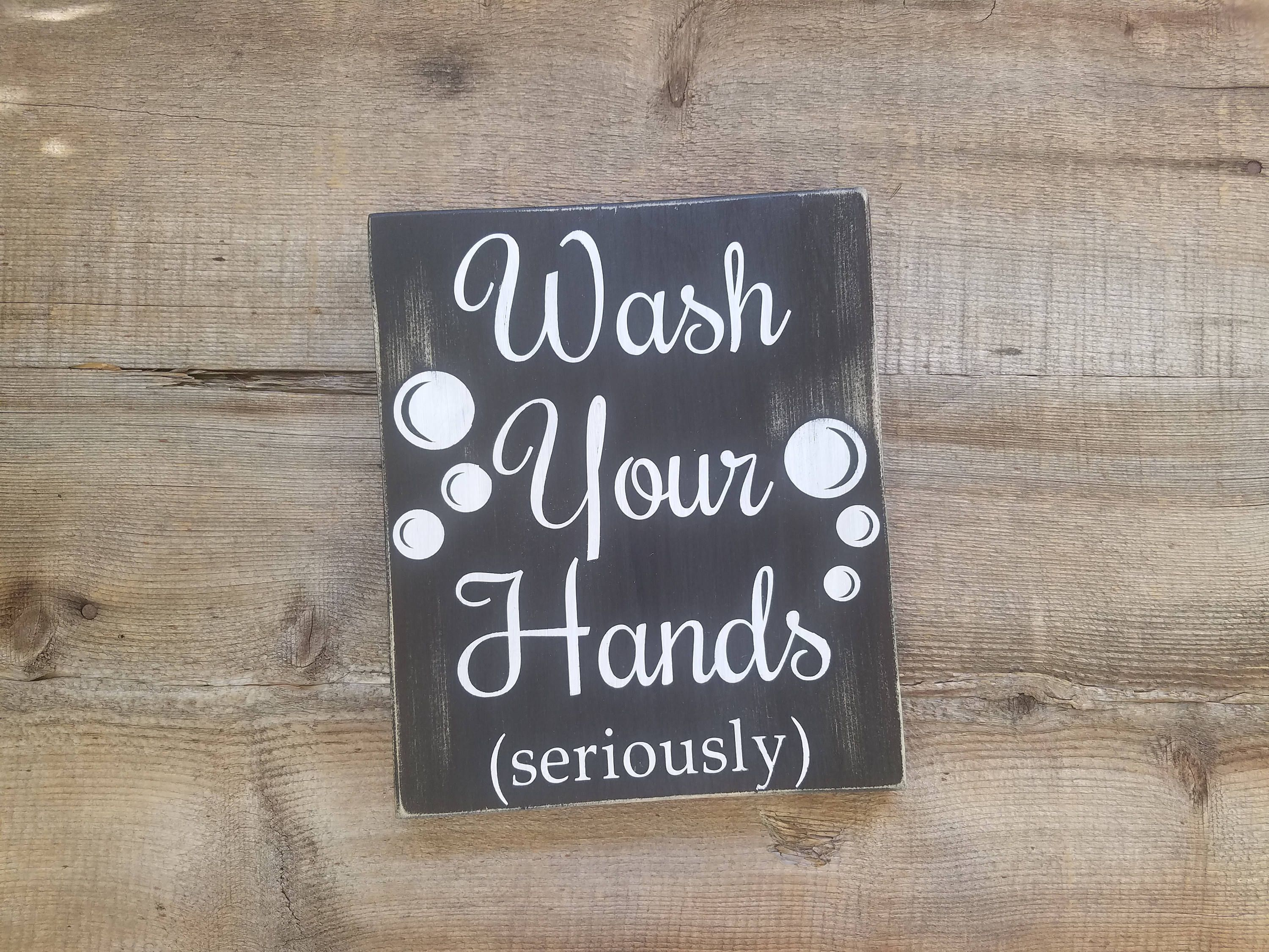 Wash Your Hands Sign Bathroom Signs Rustic Decor Wall
