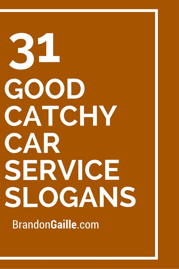 30 Catchy Auto Mechanic Slogans List Taglines Phrases Names 2020