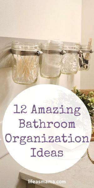 12 Amazing Bathroom   12 Amazing Bathroom Organization Ideas
