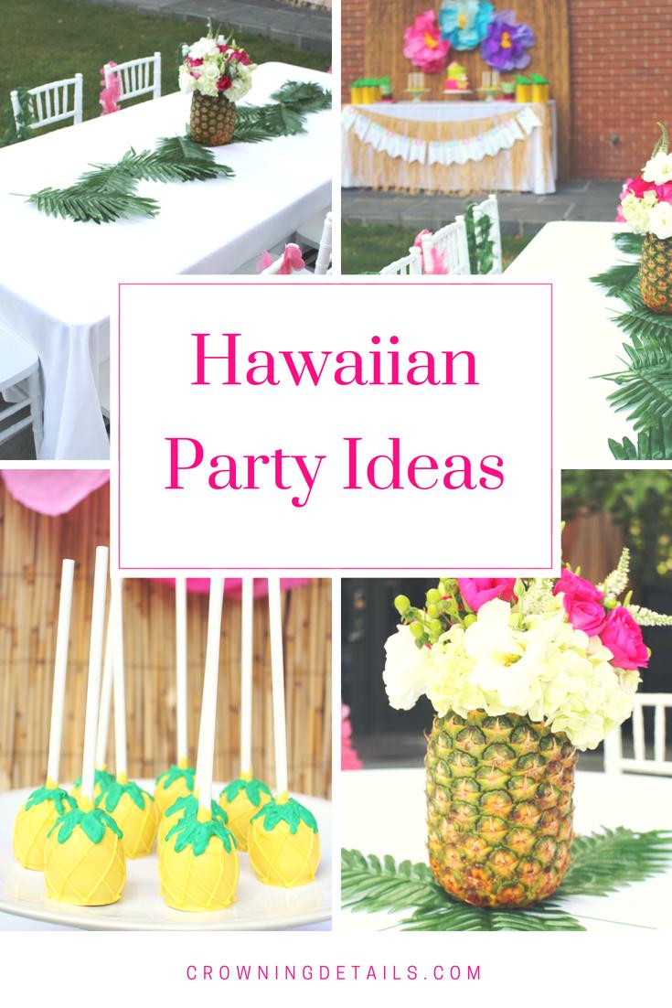 Hawaiian Party Ideas Julieta S 2nd Birthday Crowning Details Hawaiian Party Theme Hawaiian Birthday Party Hawaiian Party Decorations