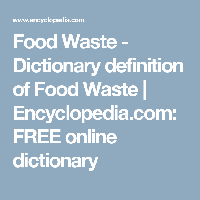 Dictionary Definition Of Food Waste