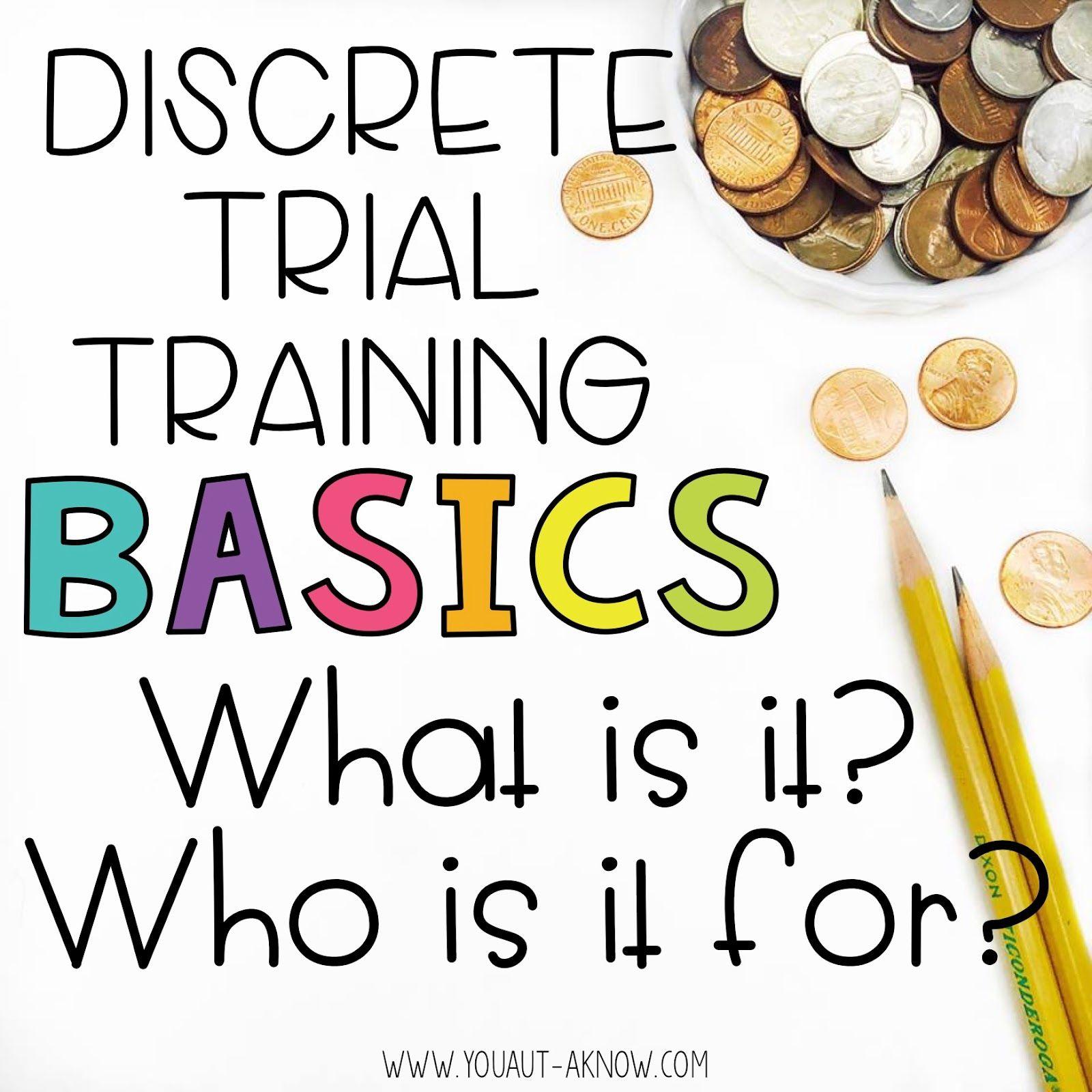 Discrete Trial Basics What Is Discrete Trial Training