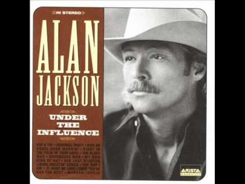 Alan Jackson The Way I Am Wmv Alan Jackson Jackson Song