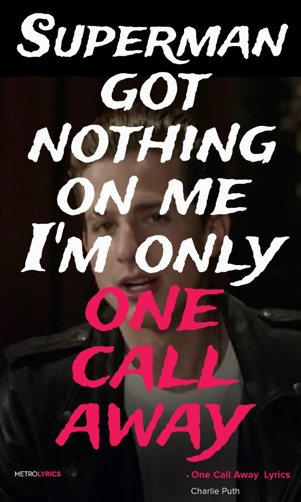 Lyric lyrics drift away : Charlie Puth ~ One call away | Song Lyrics | Pinterest | Charlie ...