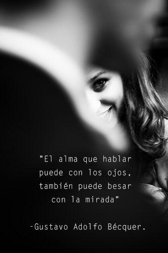 Gustavo Adolfo Bécquer, romanticismo, UNAM, alma, ojos, mirada, beso