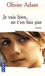 Film Je Vais Bien Ne T En Fais Pas : Bien,, Pas..., ADAM,, OLIVIER, Music, Books,, Addict,