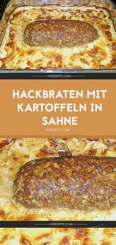 HACKBRATEN MIT KARTOFFELN IN SAHNE #easydinnerrecipes