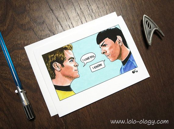 Star Trek Card I Love You I Know Geek Valentines Card Geeky
