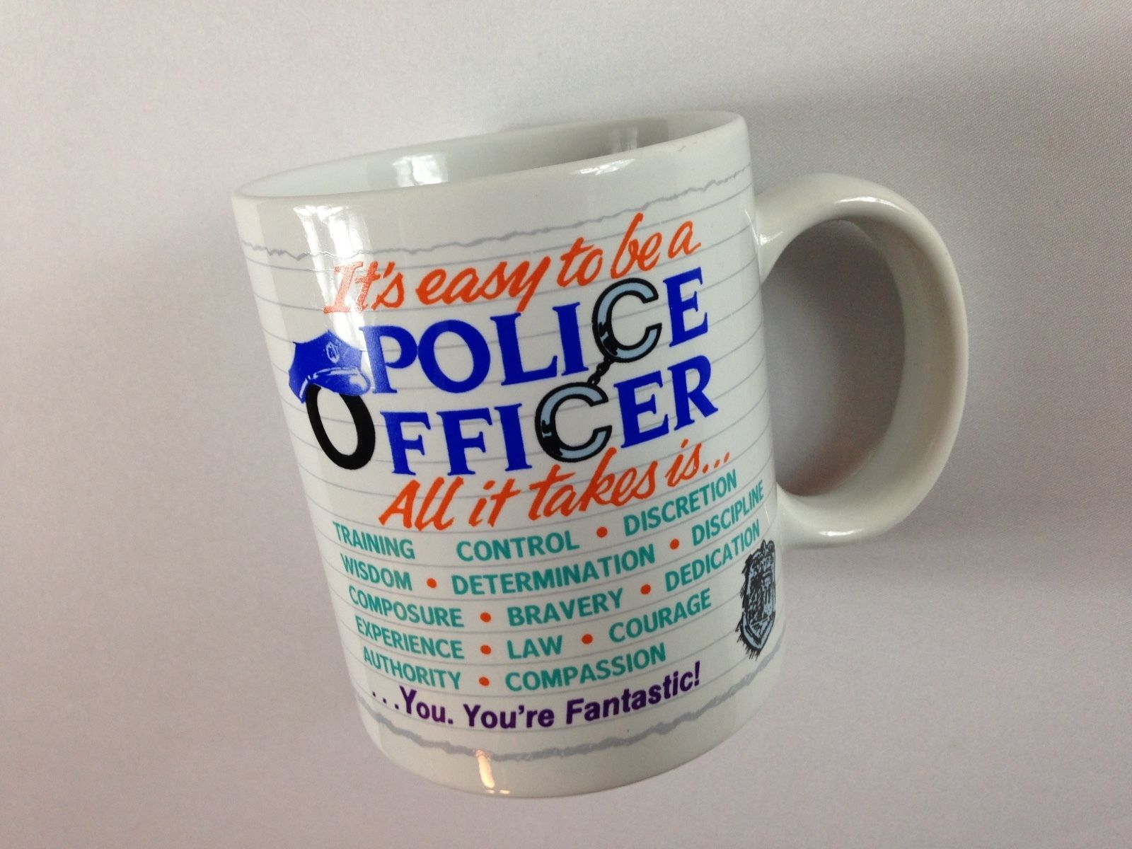 It S Easy To Be A Police Officer Mug Vtg Coffee Cup Training Wisdom Bravery Law