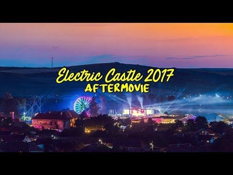 Electric Castle 2017 - Aftermovie