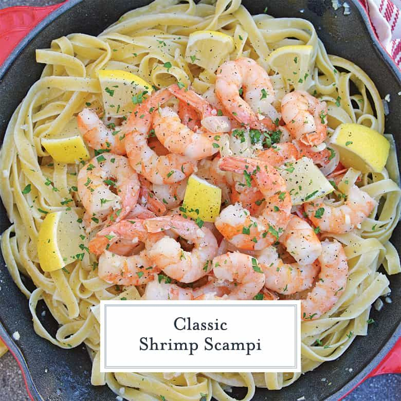 Shrimp Scampi Recipe - Best Shrimp Scampi - Easy Scampi - Shrimp Scampi is an Italian dish made with garlic butter sauce, shrimp, al dente pasta and fresh lemon juice. This shrimp scampi recipe is the best! #classicshrimpscampi #shrimpscampi