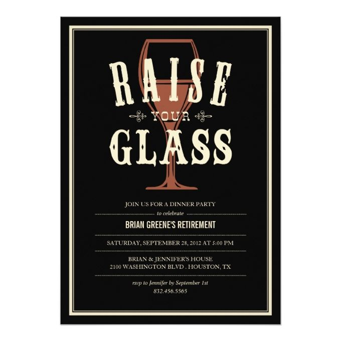 Retirement Dinner Party Ideas Part - 41: Black Vintage Raise Your Glass Party Invitations · Retirement Party  Invitations40th Birthday InvitationsDinner ...