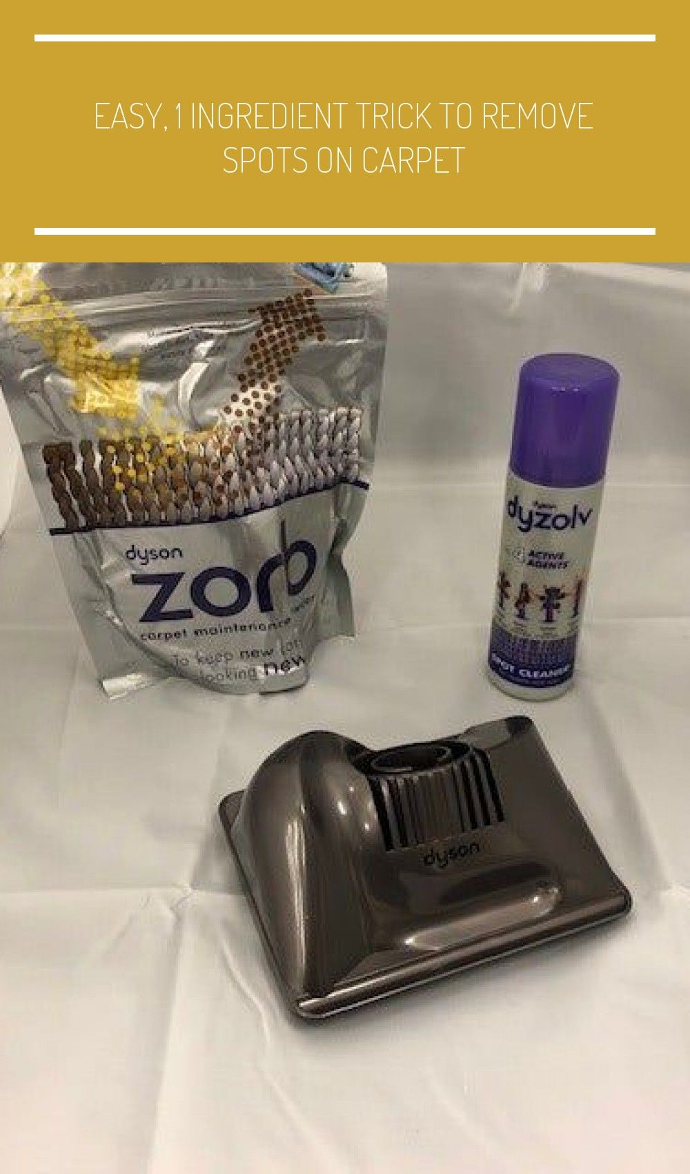 Dyson Zorb Carpet Maintenance Powder Spot Cleaner Carpet Cleaning Attachment Selling This Lot Of In 2020 Natural Carpet Cleaners Carpet Spot Cleaner Rugs On Carpet