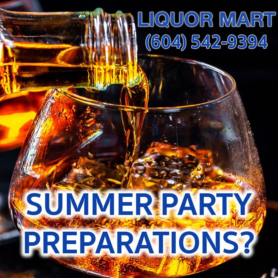 Surrey, planning a summer party? Check out Liquor Mart