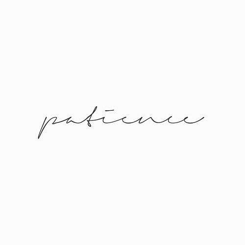 Patience Cursive Tattoos Word Tattoos Patience Tattoo