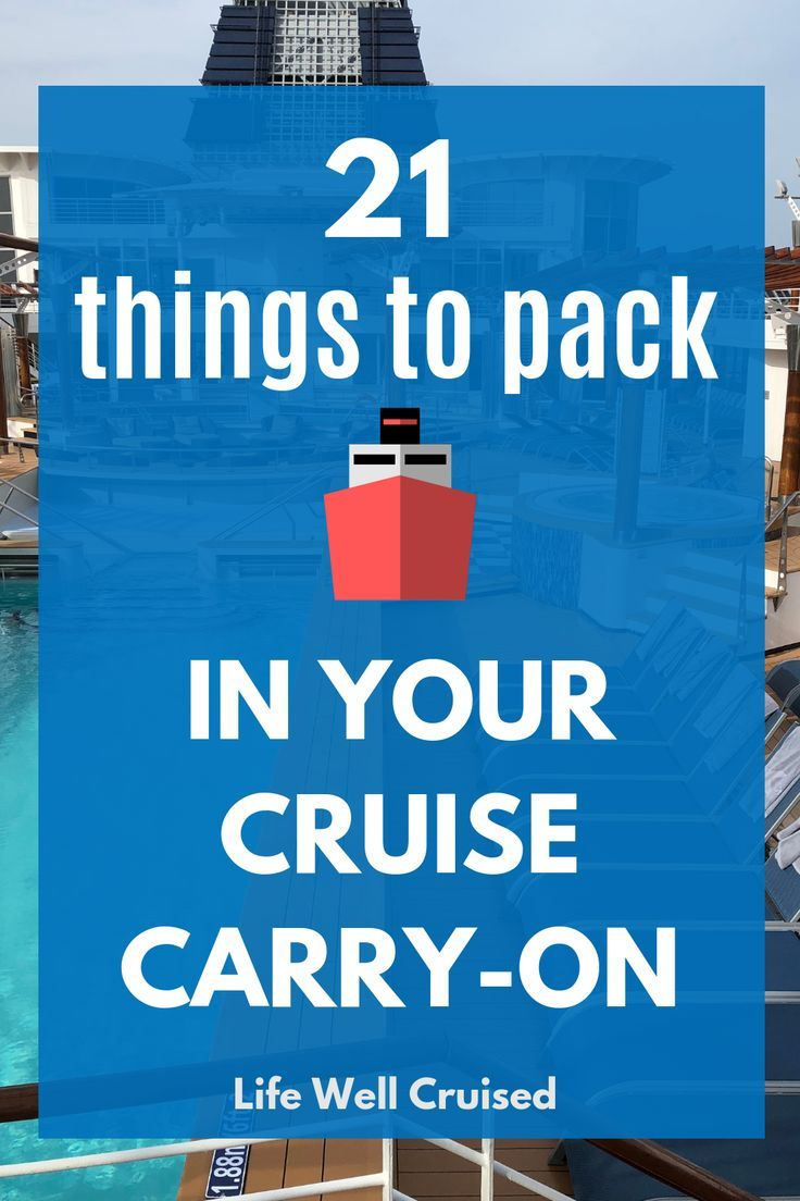 23 Essential Things to Pack in Your Cruise Carry-On Bag - Life Well Cruised