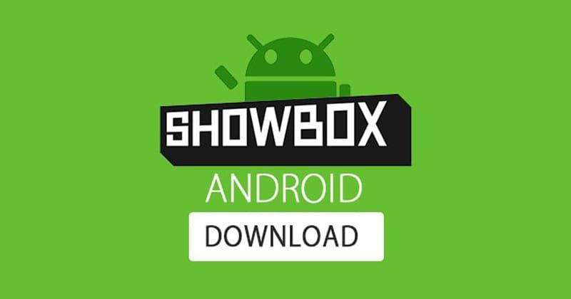Showbox Latest APK Latest Version Free Download 2018